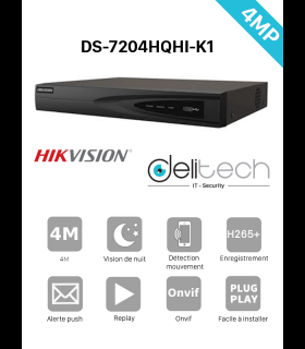 Turbo HD DVR  HIK Vision enregistreur 4 voies 4MP 5 en 1 AHD/TVI/CVI/CVBS/IP (DS-7204HQHI-K1)