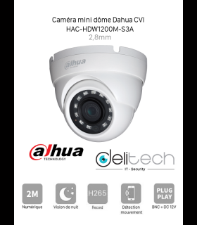 CAMÉRA Dahua MINI DOME 2MP 2,8mm HDCVI  (DH-HAC-HDW1200M -S3A)