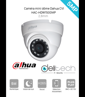 CAMÉRA Dahua MINI DOME 5MP 2,8mm HDCVI  (DH-HAC-HDW1500MP)